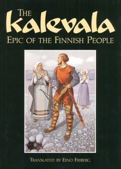 The Kalevala: Epic of the Finnish People: National Epic of Finland. Epic narrative poetry, originally published in Finnish in Fiction Movies, Science Fiction, Europe, My Heritage, Helsinki, Good Books, Scandinavian, Literature, Beautiful Pictures