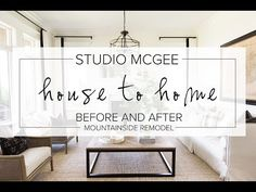 Studio McGee Episode 2: Before and After Mountainside Remodel - YouTube