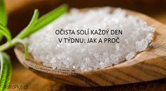 Očista solí každý den v týdnu: jak a proč | AstroPlus.cz Detox, Food, Meals, Yemek, Eten