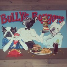 Jeroen teunen , teunen , The dog painter , Bullys Burger , frankfurt , frenchie , french bulldog