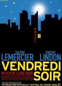 Vendredi Soir / Friday Night (Claire Denis - 2002)