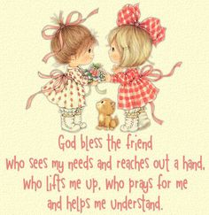 God Bless The Friend friend friendship quotes friend quotes quotes for friends quotes on friendship My Best Friend, Best Friends, Crazy Friends, Sister Friends, Blessed Friends, Blessed Sunday, Sisters In Christ, Soul Sisters, Gifs