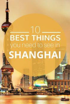 10 Top Things To See In Shanghai China's financial capital, located in the Yangtze River Delta, is hustling and bustling but visitors also will find pockets of ancient culture and charm that make this city a winner. China Travel Guide, Asia Travel, Travel Tips, Vietnam Travel, Travel Goals, Travel Packing, In China, China Trip, Beijing