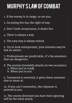 Murphy's Laws of Combat Art Of War Quotes, Law Quotes, Wisdom Quotes, Quotes To Live By, Army Humor, Military Humor, Quotable Quotes, Motivational Quotes, Inspirational Quotes
