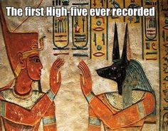 Is that Anubis high-fiving a pharoah? No wonder he likes Sadie...