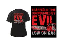 Army of Darkness Low on Gas T-Shirt #transformer