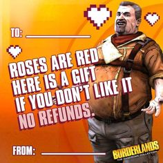 Geek Art Gallery: Cards: Borderlands Valentines