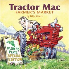 Tractor Mac Farmer's Market: Billy Steers: 9780982687017: Amazon.com: Books