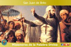 MISIONEROS DE LA PALABRA DIVINA: SANTORAL - SAN JUAN DE BRITO