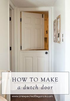 Dutch Doors Are Useful Additions To Any Home Try Making One For Your Laundry Room With This Diy Tutorial