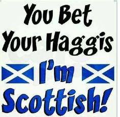 I don't bet with Haggis I eat that because I'm Scottish and I drink Irn Bru. Another Word For Awesome, Scottish Quotes, Best Of Scotland, Irn Bru, Malt Whisky, My Heritage, Sayings, Words, Brave
