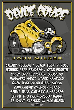 Here's another Doodle board design of Milner's car from the movie. We created this as if John Milner was the owner and wanted one for himself. Classic Hot Rod, Classic Cars, American Graffiti, Car Drawings, Automotive Art, Us Cars, Car Pictures, Car Pics, Car Humor