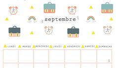 CALENDRIER DE SEPTEMBRE September Calendar, New Adventures, Organization