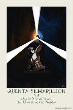 """Quenta Silmarillion Chapter 7: """"Of the Silmarils and the Unrest of the Noldor"""""""