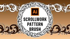 How to make a Scrollwork Pattern Brush in Adobe Illustrator
