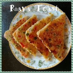 Chinu's Kitchen Corner: Rava Toast