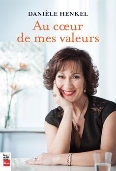 Au coeur de mes valeurs -  Danièle Henkel -  Référence : 200805 #livre #littérature #book #Québec