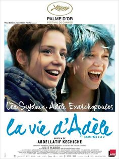 """Blue Is the Warmest Colour (French: La Vie d'Adèle – Chapitres 1 2 – """"The Life of Adèle – Chapters 1 is a 2013 French film written, produced, and directed by Abdellatif Kechiche. Lead actresses: Léa Seydoux and Adèle Exarchopoulos. Beau Film, Inter Video, Michael Haneke, Seydoux, Blue Is The Warmest Colour, Color Blue, Non Plus Ultra, French Movies, Blu Ray"""