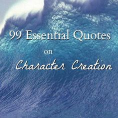 WritinGeekery - 99 Essential Quotes on Character Creation Writing Quotes, Fiction Writing, Writing Advice, Writing Resources, Writing Help, Writing Prompts, Quotes Quotes, Creation Quotes, Writers Write