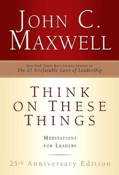 Think on These Things: Meditations for Leaders (NOOK Book)