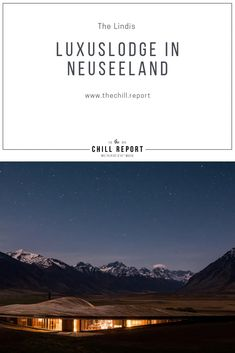 Luxuslodge auf der Südinsel in Neuseeland: The Lindis – The Chill Report Luxury Lodge on the South Island in New Zealand: The Lindis – The Chill Report Fjord, South Island, Rap Music, One In A Million, New Zealand, Boutique Hotels, Holiday, Traveling, Blog
