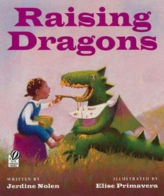 "Raising Dragons by Jerdine Nolen. Recommended age: 4 - 8. After all, dragons just happen to be perfect friend material.  Jerdine Nolen and Elise Primavera team up for the unforgettable story of a young girl and her best friend . . . a dragon.  ""A pig-tailed, snub-nosed, African-American girl tells how an egg she finds on a ""Sunday-before-supper walk"" helps her discover her true calling - raising dragons. Out of the egg comes a hatchling that she names Hank."