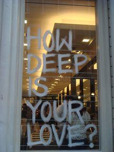 """""""Quão profundo é o seu amor?"""""""