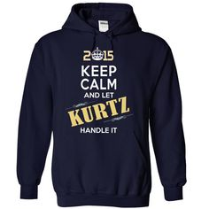 2015-KURTZ- This Is YOUR ᗐ YearBe Proud of your name, and show it off to the world! Get this Limited Edition T-shirt today.name,   N0284 . KURTZ  , 2015