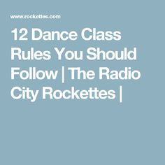 12 Dance Class Rules You Should Follow | The Radio City Rockettes |