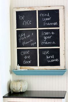 Family rules on vintage window with blackboard for rules for the family!!! Bebe'!!! Cute idea for fall