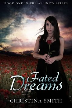Fated Dreams (The Affinity, #1) by Christina Smith