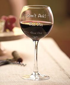 Whimsical Wine Glass makes a great hostess gift or present for your vino-loving friend. The How Was Your Day Wine Glass lets everyone know just how good or bad