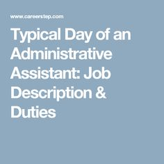 Nice Typical Day Of An Administrative Assistant: Job Description U0026 Duties