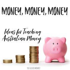 Money, Money, Money - Ideas for Teaching Australian Money | you clever monkey