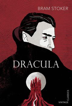 Bram Stoker, Dracula. Penguin, Vintage Children's Classics, 2013.