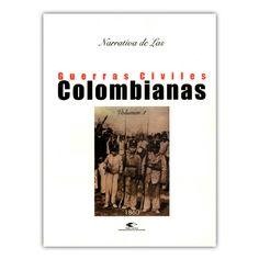 Narrativa de las guerras civiles colombianas. Volumen 1: 1860  – Varias – Universidad Industrial de Santander www.librosyeditores.com Editores y distribuidores.
