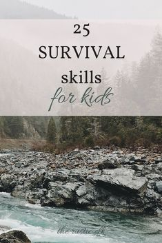 25 Survival Skills for Kids - In the event of a disaster are your kids prepared for whatever may come their way? Try helping them learn this 25 skills so that they can be prepared and survive in any situation. #survival #preparedness #self-sufficiency