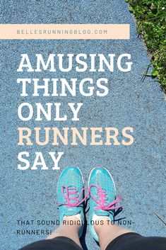 Amusing things only runners say. If you're a runner, you'll no doubt have said most of these things and been met with bemused looks from people who are not runners! Beginner Half Marathon Training, Running Training Plan, Running Humor, Running Motivation, Running For Beginners, Workout For Beginners, I Hate Running, Running Women, Runner Quotes