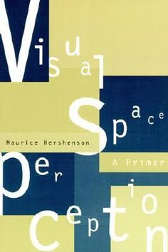 Visual space perception : a primer / Maurice Hershenson