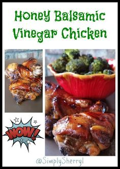 Honey Balsamic Vinegar Chicken - Marinate for 30 minutes (or up to 24 hours) and have a terrific chicken dinner!