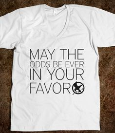 May the odds be ever in your favor, I need this to wear to the Hunger Games premier!