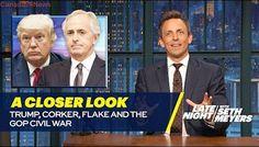 Trump, Corker, Flake and the GOP Civil War: A Closer Look