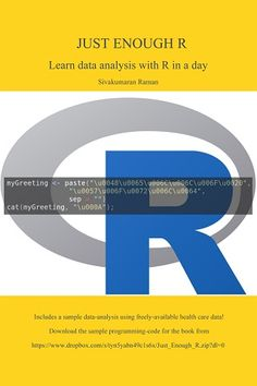 Just Enough R: Learn Data Analysis with R in a Day