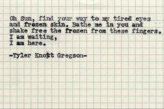Typewriter Series #532by Tyler Knott Gregson