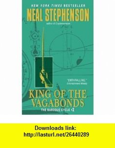 King of the Vagabonds The Baroque Cycle #2 (9780060833176) Neal Stephenson , ISBN-10: 0060833173  , ISBN-13: 978-0060833176 ,  , tutorials , pdf , ebook , torrent , downloads , rapidshare , filesonic , hotfile , megaupload , fileserve