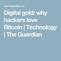 Bitcoin creator satoshi nakamoto probably australian entrepreneur digital gold why hackers love bitcoin ccuart Choice Image