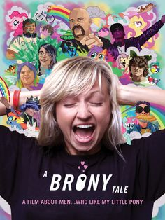 """Brent Hodge's documentary A BRONY TALE follows MY LITTLE PONY voice-over actor Ashleigh Ball, who worked on the series. Ball becomes introduced to the subculture of """"Bronies,"""" grown men who have devel"""