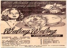 """Popular in the Waling-Waling face powder was advertised as """"sagisag . Popular in the Waling-Waling face powder was advertised as """"a symbol of extraordinary freshness and beauty"""" D Flowers, Winter Flowers, Women Slogan, Retro Pop, Face Powder, Print Ads, Happy Life, Wales, Brand Names"""