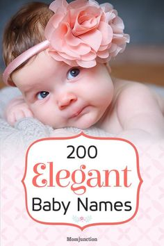 200 Elegant Baby Names With Meanings That Are Posh And Refined : We've shortlisted 200 #names that capture #elegance and grace in the best way possible.