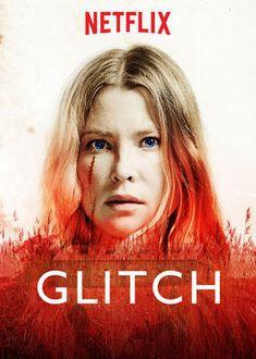 GLITCH, Seizoen 2 (Gezien en gevolgd op Netflix)